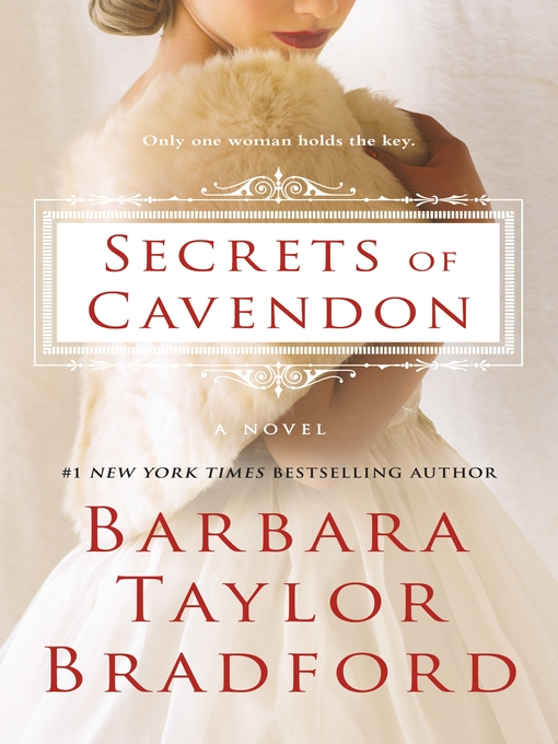 Title details for Secrets of Cavendon by Barbara Taylor Bradford - Available