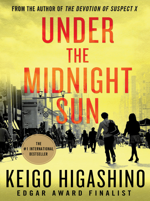 Title details for Under the Midnight Sun by Keigo Higashino - Wait list