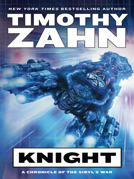 Title details for Knight by Timothy Zahn - Available