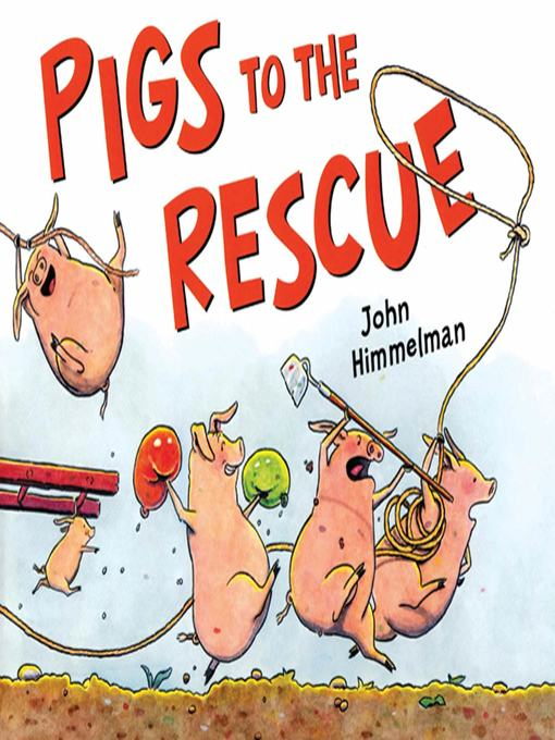 Cover of Pigs to the Rescue