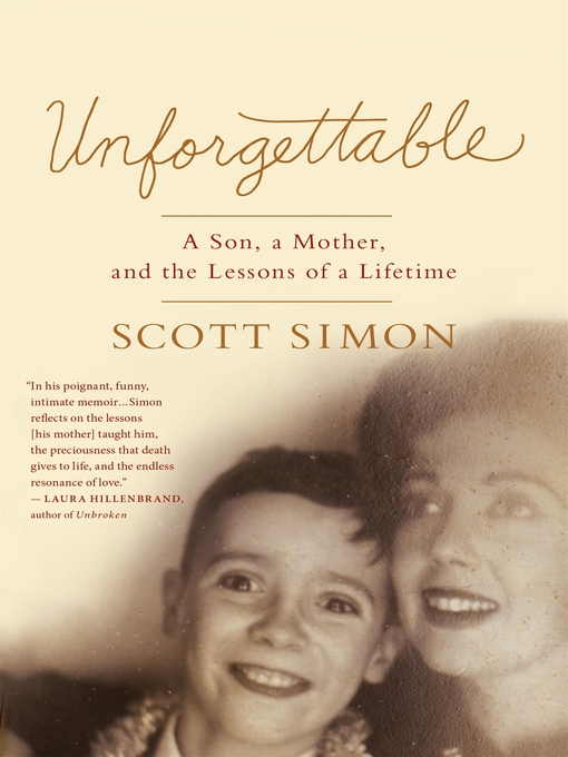 Title details for Unforgettable by Scott Simon - Wait list