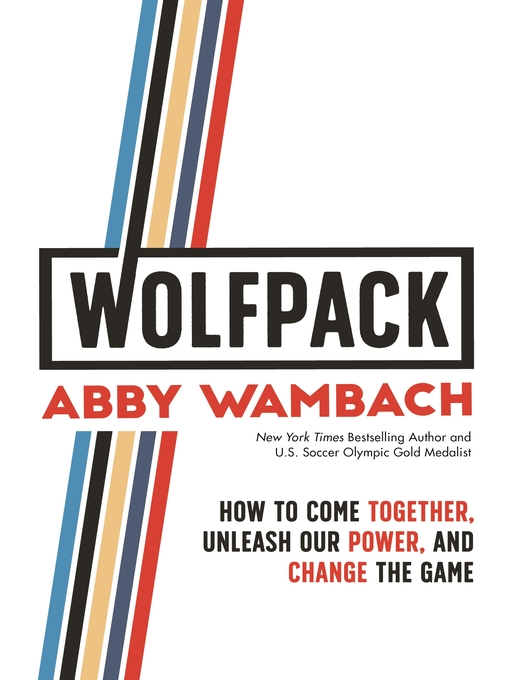 Title details for WOLFPACK by Abby Wambach - Wait list