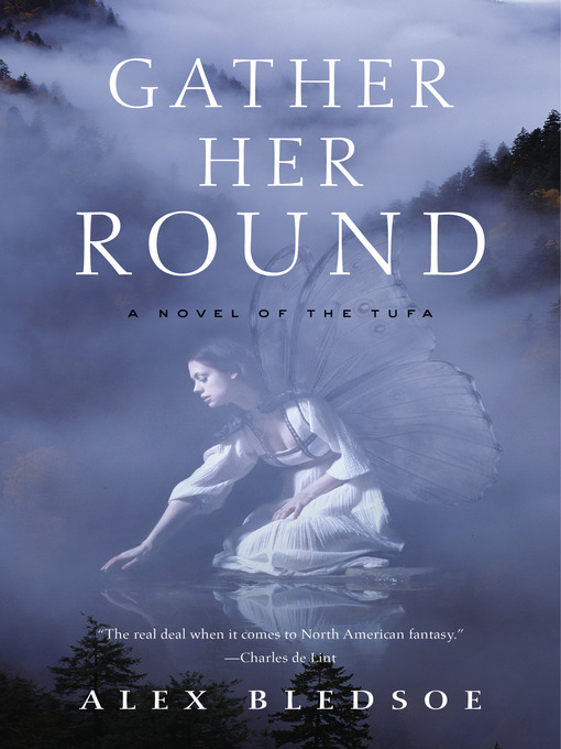 Title details for Gather Her Round by Alex Bledsoe - Available