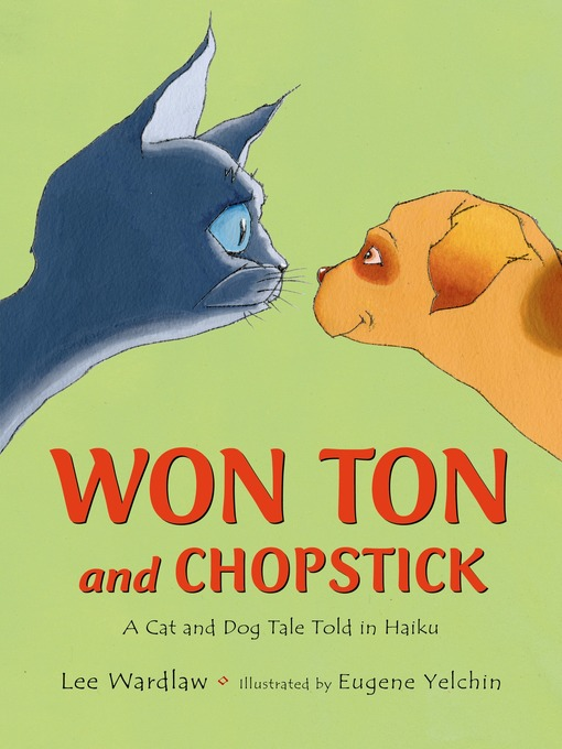 Title details for Won Ton and Chopstick by Lee Wardlaw - Available
