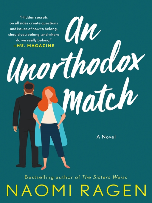 Title details for An Unorthodox Match by Naomi Ragen - Available