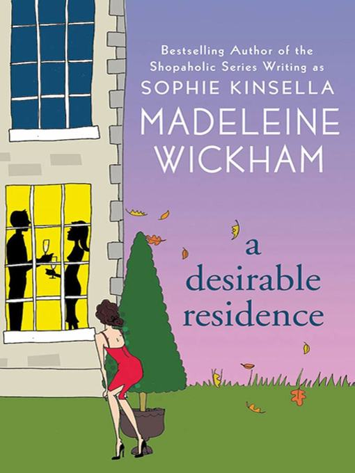 Title details for A Desirable Residence by Madeleine Wickham - Available