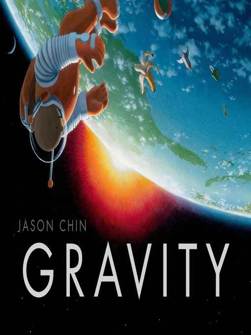 Title details for Gravity by Jason Chin - Wait list