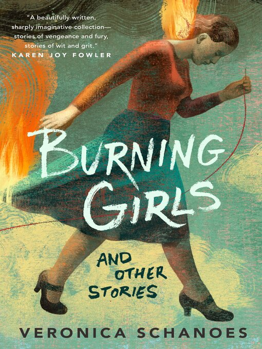 Title details for Burning Girls and Other Stories by Veronica Schanoes - Wait list