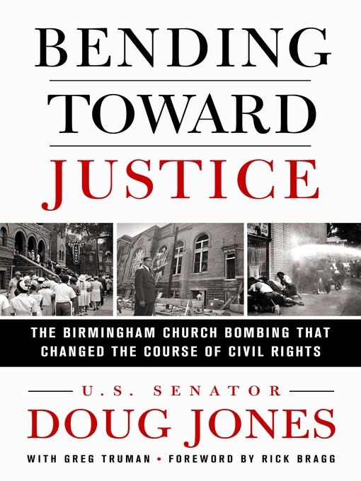 Title details for Bending Toward Justice by Doug Jones - Wait list