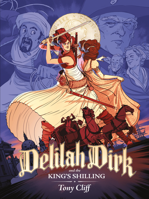 Title details for Delilah Dirk and the King's Shilling by Tony Cliff - Available