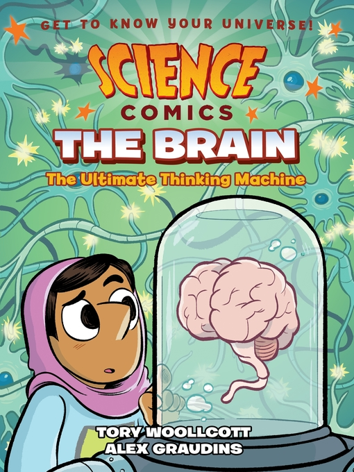 Title details for Science Comics--The Brain by Tory Woollcott - Wait list