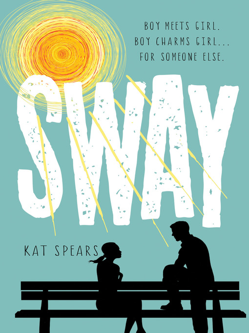 Title details for Sway by Kat Spears - Wait list