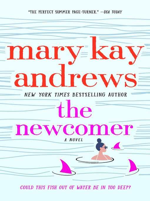 Title details for The Newcomer by Mary Kay Andrews - Wait list