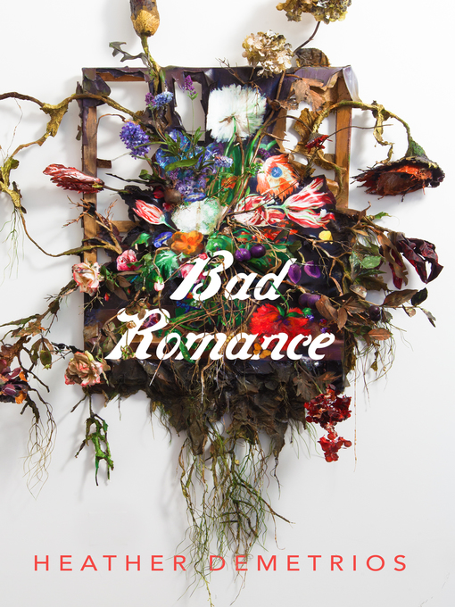 Title details for Bad Romance by Heather Demetrios - Available
