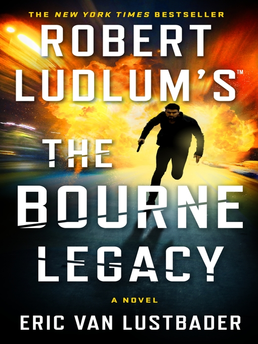 Title details for The Bourne Legacy by Eric Van Lustbader - Wait list