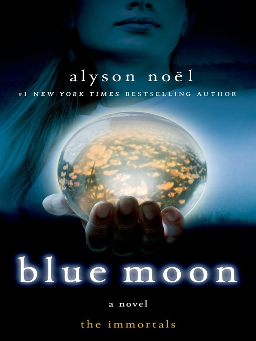 Title details for Blue Moon by Alyson Noël - Available
