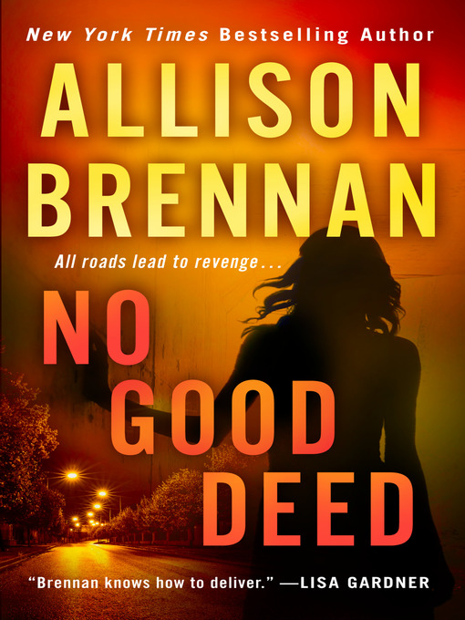 Title details for No Good Deed by Allison Brennan - Wait list