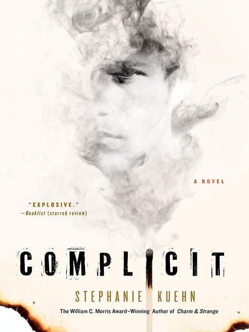 Title details for Complicit by Stephanie Kuehn - Wait list
