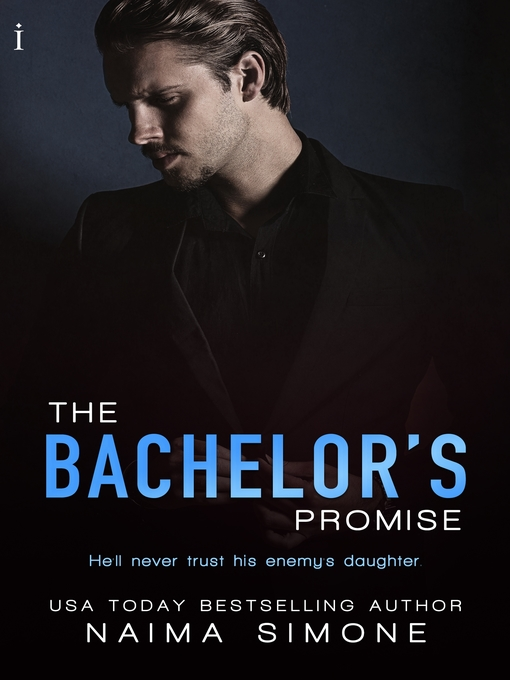Title details for The Bachelor's Promise by Naima Simone - Wait list