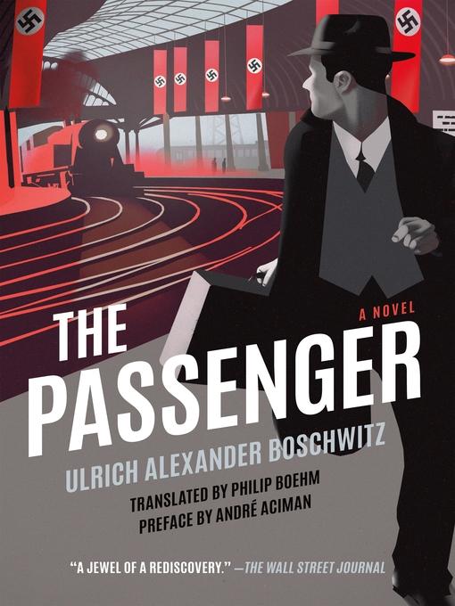 Title details for The Passenger by Ulrich Alexander Boschwitz - Wait list