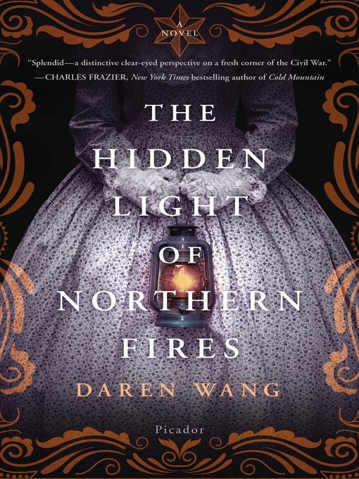 Title details for The Hidden Light of Northern Fires by Daren Wang - Wait list