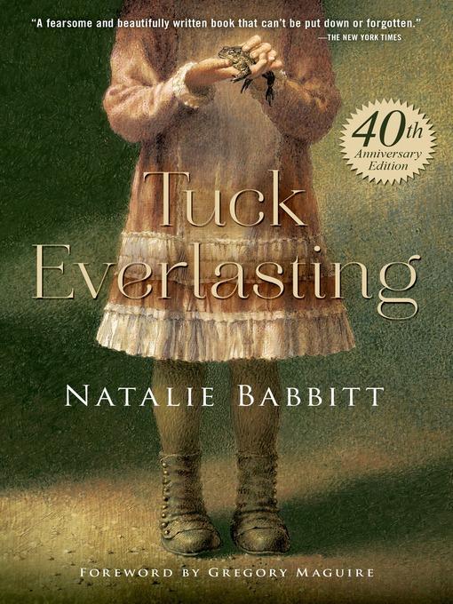 Title details for Tuck Everlasting by Natalie Babbitt - Wait list