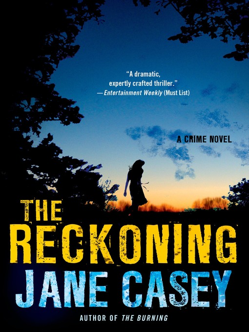 Title details for The Reckoning by Jane Casey - Available