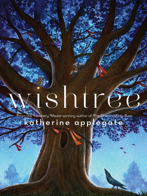 Title details for Wishtree by Katherine Applegate - Wait list