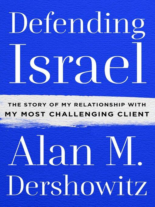 Title details for Defending Israel by Alan M. Dershowitz - Available