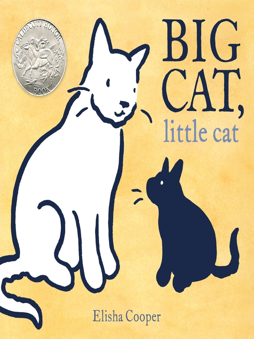 Title details for Big Cat, Little Cat by Elisha Cooper - Wait list