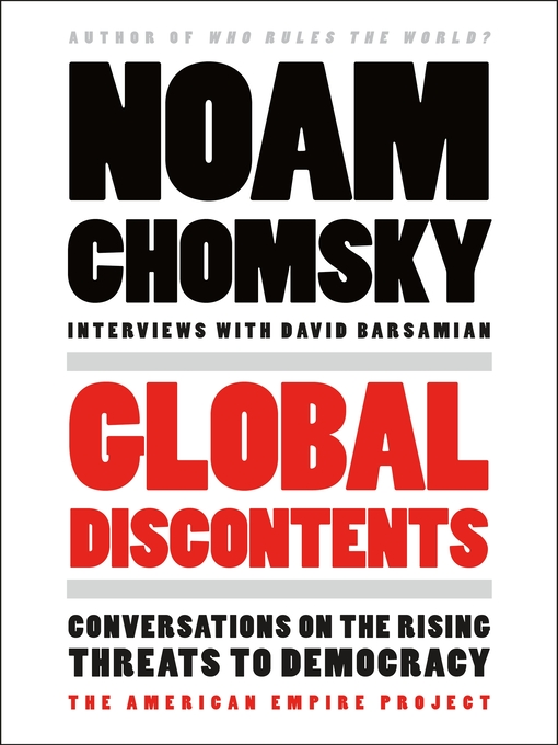 Title details for Global Discontents by Noam Chomsky - Wait list