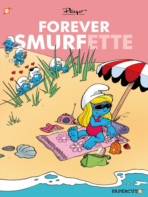 Title details for Forever Smurfette by Peyo - Available