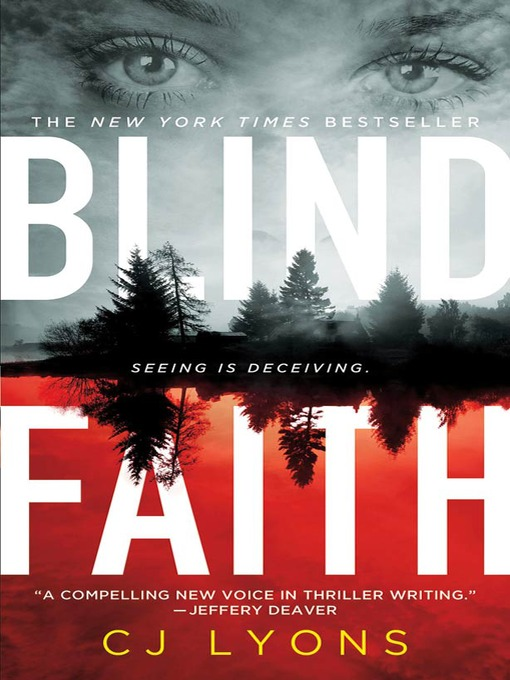 Title details for Blind Faith by C. J. Lyons - Available