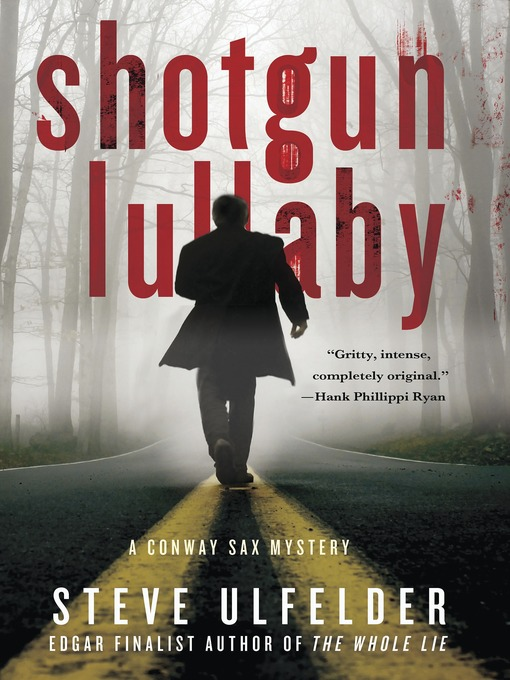 Title details for Shotgun Lullaby by Steve Ulfelder - Available