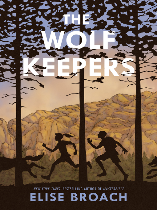 Title details for The Wolf Keepers by Elise Broach - Wait list