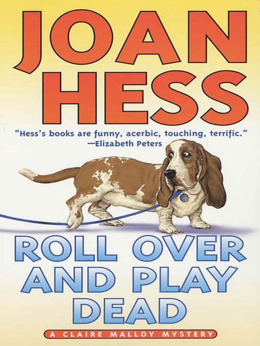Title details for Roll Over and Play Dead by Joan Hess - Wait list
