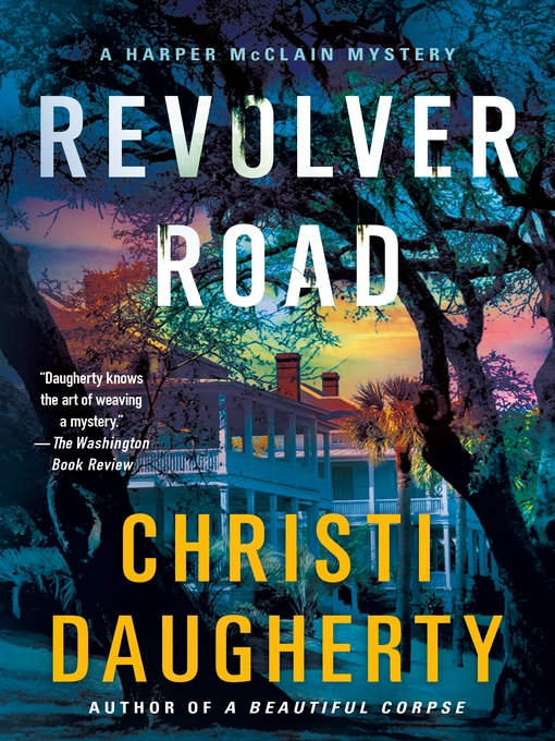 Title details for Revolver Road by Christi Daugherty - Available