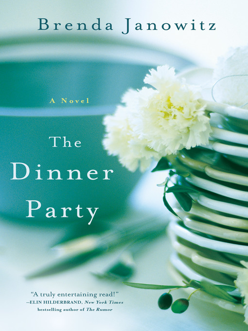 Title details for The Dinner Party by Brenda Janowitz - Available