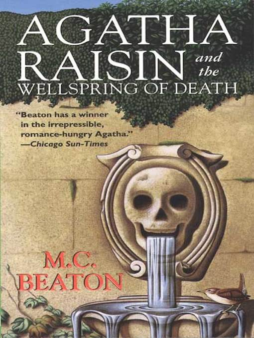 Title details for Agatha Raisin and the Wellspring of Death by M. C. Beaton - Wait list