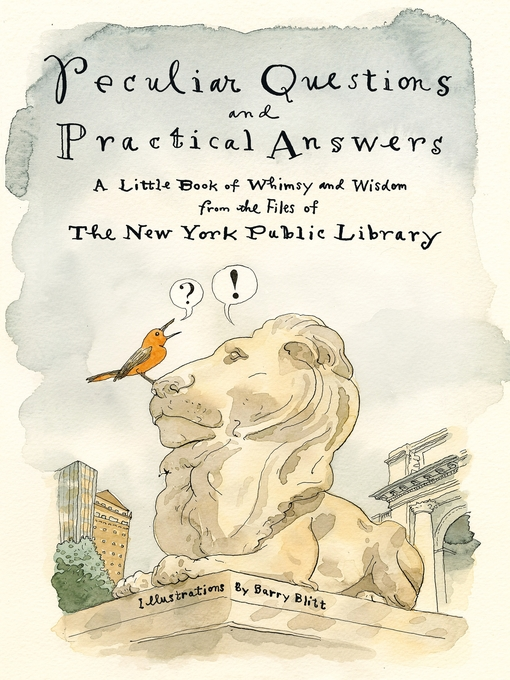 Title details for Peculiar Questions and Practical Answers by New York Public Library - Available