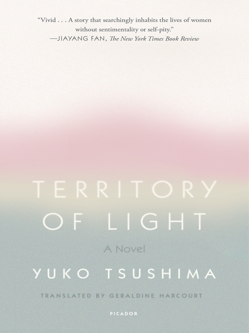 Title details for Territory of Light by Yuko Tsushima - Available