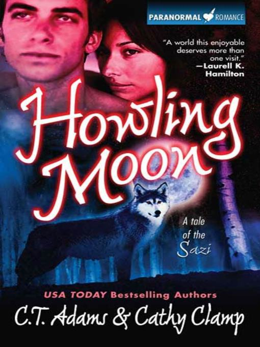 Title details for Howling Moon by C.T. Adams - Available