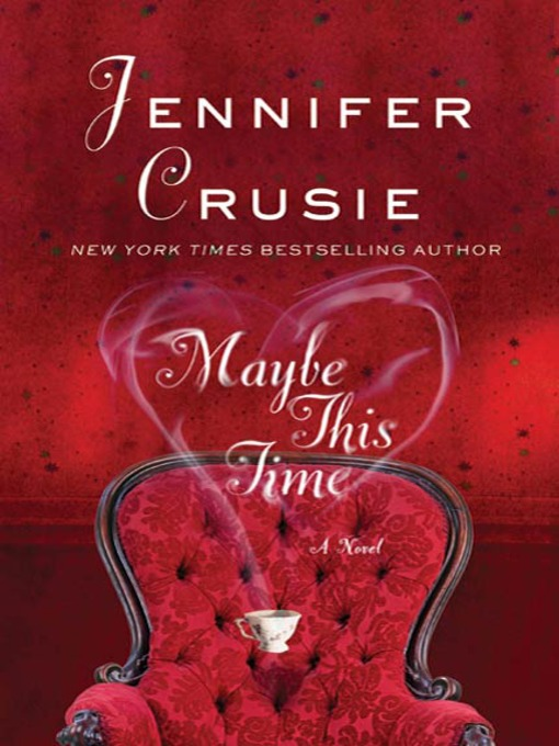 Title details for Maybe This Time by Jennifer Crusie - Available