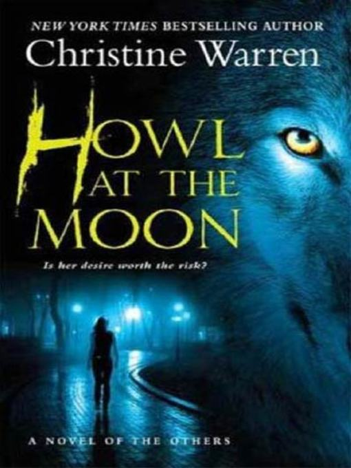 Title details for Howl at the Moon by Christine Warren - Wait list