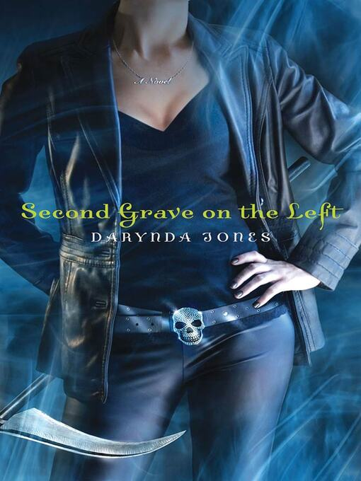 Title details for Second Grave on the Left by Darynda Jones - Wait list