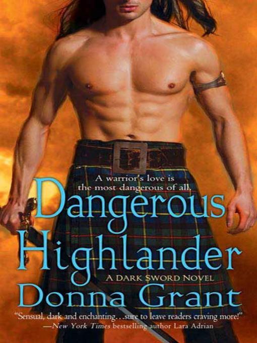 Title details for Dangerous Highlander by Donna Grant - Wait list