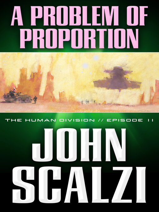Title details for A Problem of Proportion by John Scalzi - Available