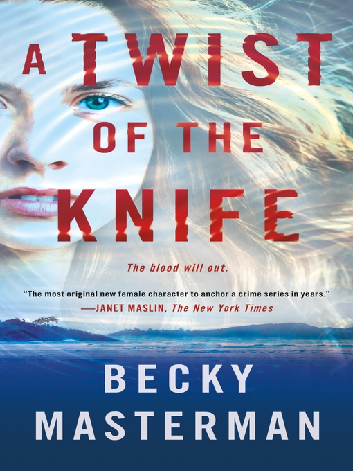 Title details for A Twist of the Knife by Becky Masterman - Wait list