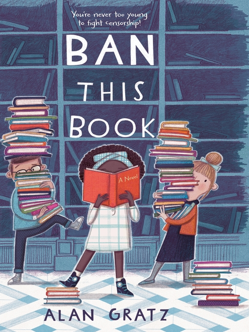 Title details for Ban This Book by Alan Gratz - Available