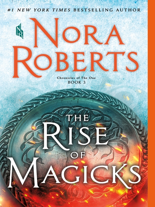 Title details for The Rise of Magicks by Nora Roberts - Wait list